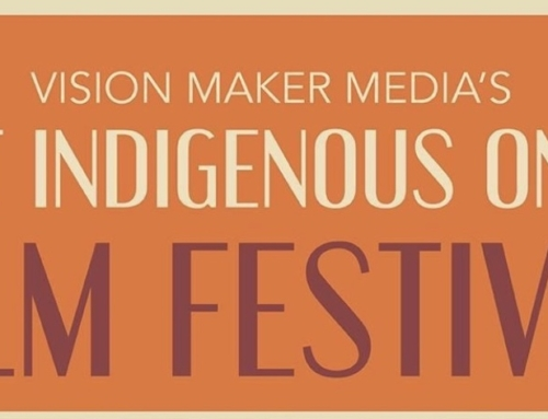 Be Part of Vision Maker Media's First Indigenous Online Film Festival for FREE